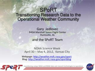 SPoRT Transitioning Research Data to the Operational Weather Community