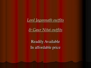 Lord Jagannath outfits    Gaur Nitai outfits