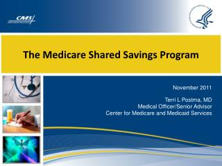 The Medicare Shared Savings Program