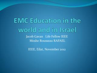 EMC Education in the world and in Israel