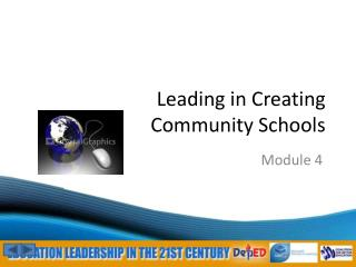 Leading in Creating   Community Schools