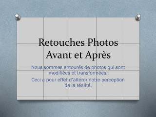 Retouches Photos Avant et Apr�s