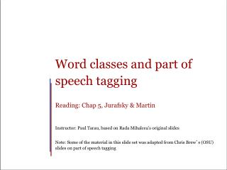 Word classes and part of speech tagging Reading: Chap 5,  Jurafsky  & Martin