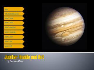 Jupiter, Inside and Out