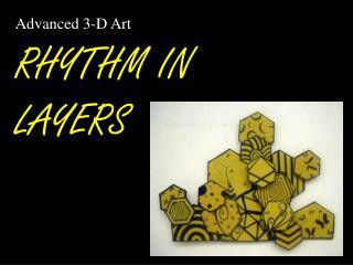 RHYTHM IN LAYERS