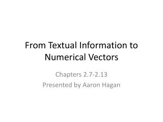 From Textual Information to Numerical Vectors