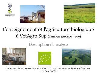L'enseignement et l'agriculture biologique  à VetAgro Sup  (campus agronomique)