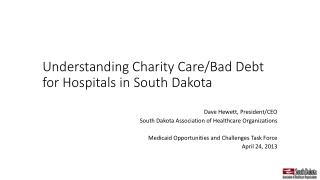 Understanding Charity Care/Bad Debt for Hospitals in South Dakota