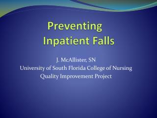 Preventing  Inpatient Falls