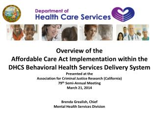 Behavioral Health Delivery System Changes