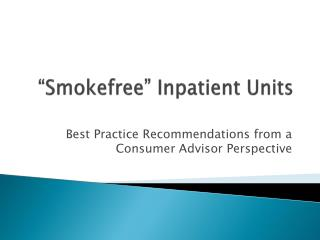 """ Smokefree "" Inpatient Units"