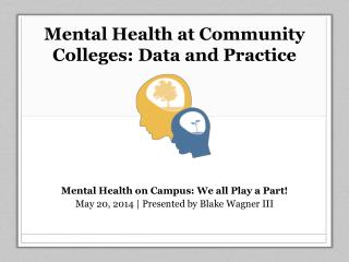 Mental Health at Community Colleges: Data and Practice