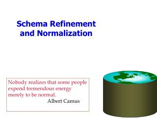 Schema Refinement and Normalization
