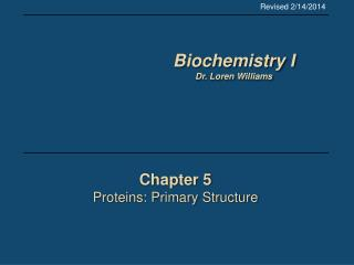 Chapter 5 Proteins: Primary Structure