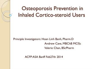 Osteoporosis Prevention in Inhaled  Cortico -steroid Users