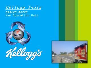 Kellogg India Region North Van Operation Unit