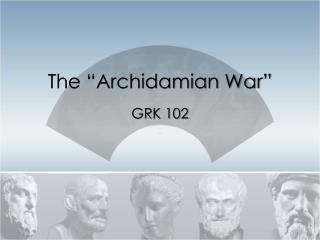 "The ""Archidamian War"""