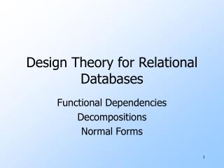 Design Theory for Relational Databases