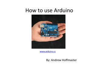 How to use  Arduino