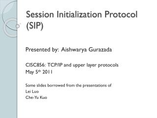 Session Initialization Protocol (SIP)