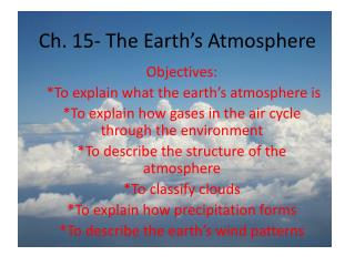 Ch. 15- The Earth's Atmosphere