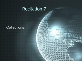 Recitation 7