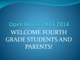 Open House 2013-2014