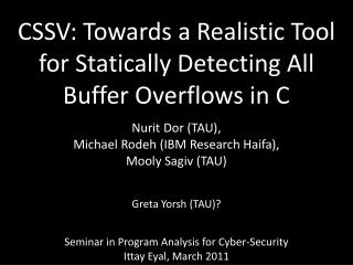 CSSV: Towards a Realistic Tool for Statically Detecting All Buffer Overflows in C