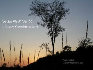 Social Work SW100: Library Considerations