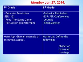 Monday Jan 27, 2014 .