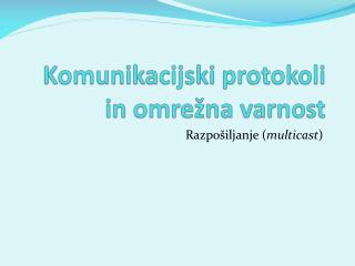 Komunikacijski protokoli in omrežna varnost