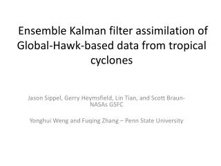 Ensemble  Kalman  filter assimilation of Global-Hawk-based data from tropical cyclones