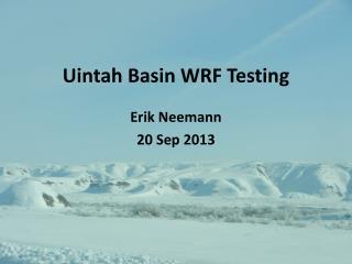 Uintah Basin WRF Testing