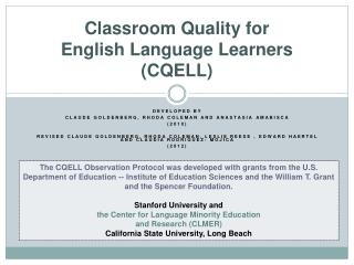 Classroom Quality for  English Language Learners (CQELL)