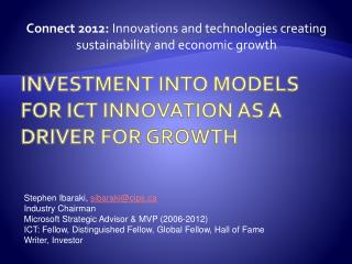 Investment INTO Models for  ICT  Innovation  as a driver for Growth