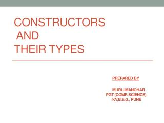 What is a constructor?