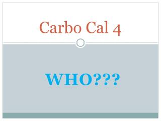 Carbo Cal 4