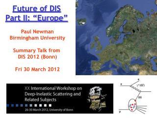 """Future of DIS Part II: """"Europe"""""""