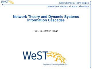Network Theory and Dynamic Systems Information Cascades