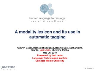 A modality lexicon and its use in automatic tagging