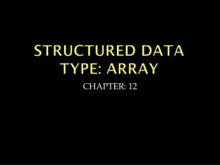 Structured data type: array
