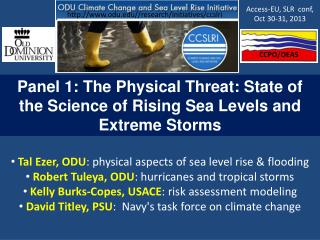 Panel 1: The Physical Threat: State of the Science of Rising Sea Levels and Extreme Storms