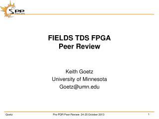 FIELDS TDS FPGA  Peer Review