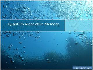 Quantum Associative Memory