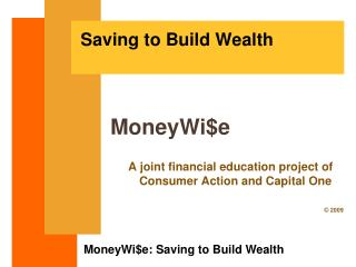 Saving to Build Wealth - PowerPoint Training Slides