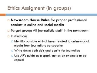 Ethics Assigment  (in  groups )