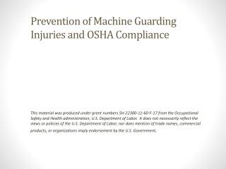 Prevention of Machine Guarding Injuries and OSHA  Compliance