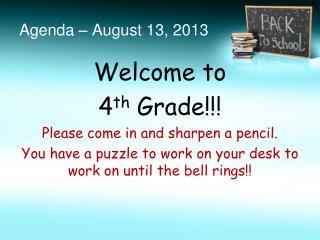 Agenda – August 13, 2013