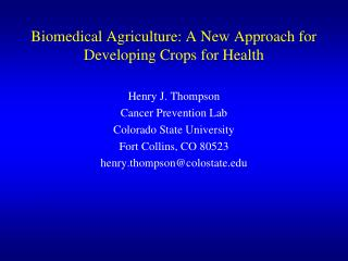 Biomedical Agriculture: A New Approach for Developing Crops for Health