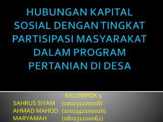 HUBUNGAN KAPITAL SOSIAL DENGAN TINGKAT  PARTISIPASI MASYARAKAT DALAM PROGRAM PERTANIAN DI DESA